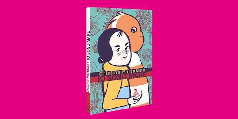 Io sono Mare. Storia di un libro per bambini.