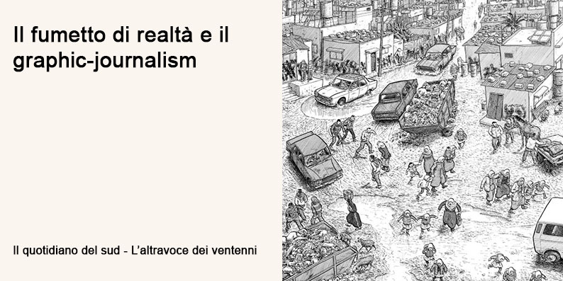 Il fumetto di realtà e graphic-journalism