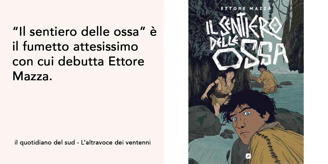 Il fumetto di debutto di Ettore Mazza.